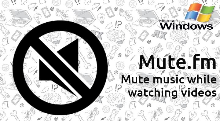 เพิ่มความสุขในการฟังเพลง ด้วยโปรแกรมที่สั่งหยุดเล่นเพลงโดยอัตโนมัติ เมื่อเราเปิดดูวีดีโอ